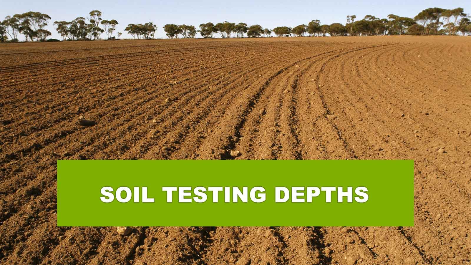 Soil testing depths